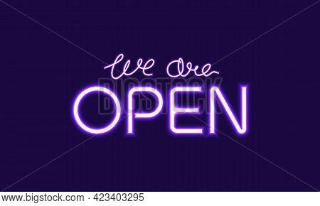 Open sign. We are open. Open sign image. open sign design . neon open sign. open sign using purple neon color. open sign design. open sign vector. We are open sign or open sign using neon lights style. vector illustration