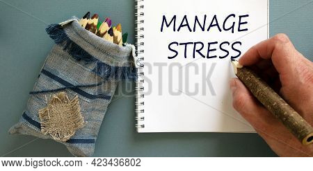 Manage Stress Symbol. Doctor Writing Concept Words 'manage Stress' On White Note, Isolated On Blue B