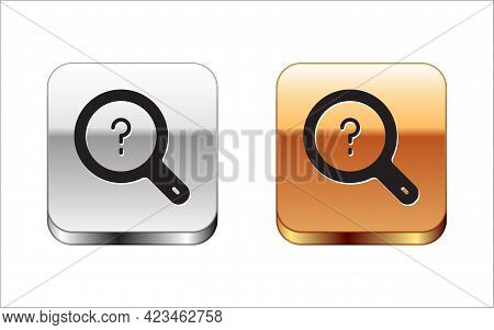 Black Unknown Search Icon Isolated On White Background. Magnifying Glass And Question Mark. Silver A
