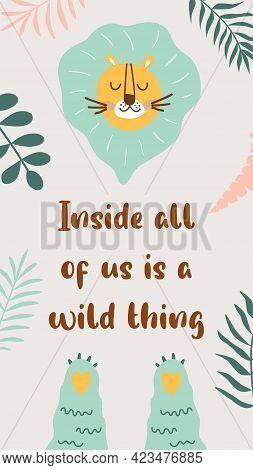 Wild Quote, Wild Animal, Safari Lion. Wild Phrase For Social Net Story. Tropical Banner Inspirationa