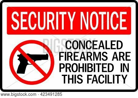 Concealed Firearms Prohibited Sign. Security Signs And Symbols.
