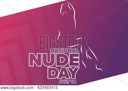 National Nude Day. July 14. Holiday Concept. Template For Background, Banner, Card, Poster With Text