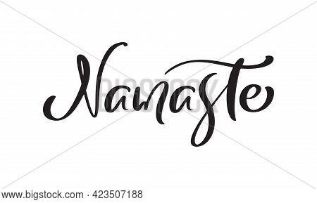Text Namaste Logo. Vector Yoga Illustration With Lettering Meditation Theme. Hand Written Isolated O
