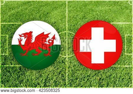 Concept for Football match Wales vs Switzerland