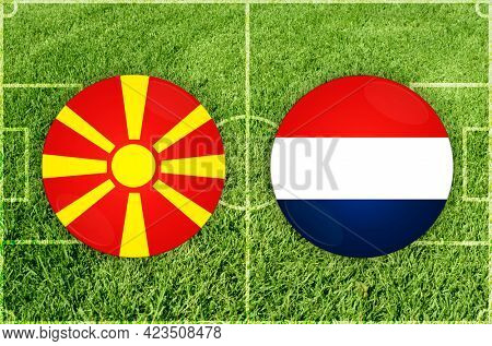Concept for Football match North Macedonia vs Netherlands