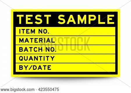 Square Yellow Color Label Banner With Headline In Word Test Sample And Detail On White Background Fo