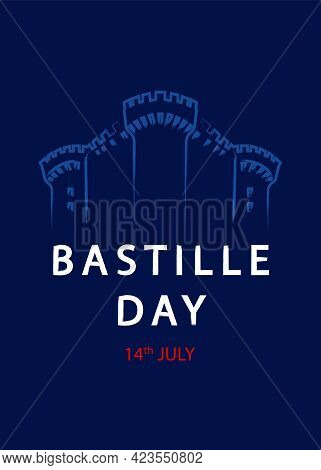 French National Day, 14th Of July. Bastille Day. Template For Card, Poster, Flyer, Print. Vector Ill