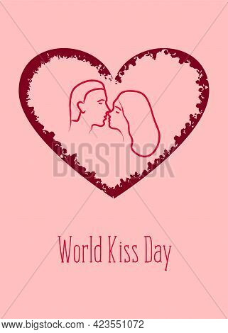 World Kiss Day. Kissing Loving Couple. A Man And A Woman. Template For Card, Poster, Flyer, Print. V