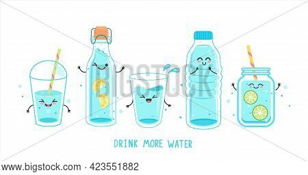 Set Of Funny Water Characters In Bottles And Glasses. Kawaii Smiling Full Glass, Plastic Takeaway Cu
