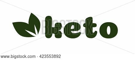 Keto Diet Nutrition Vector Symbol With Green Leaves Texture Isolated On White-ketogenic Diet Sign, K
