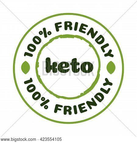 Keto Friendly Badge Nutrition Isolated On White Background-ketogenic Diet Sign, Keto Diet Menu. Vege
