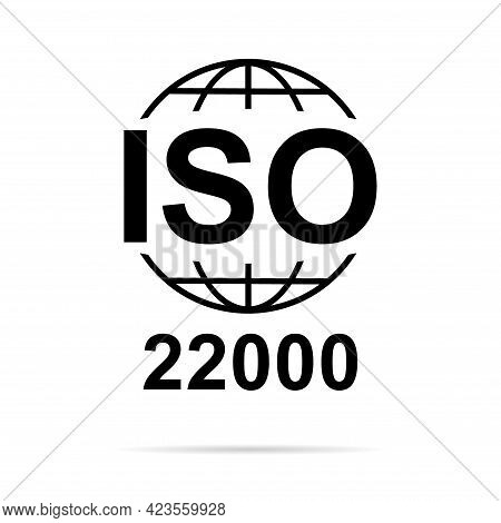 Iso 22000 Icon. Food Management Systems. Standard Quality Symbol. Vector Button Sign Isolated On Whi