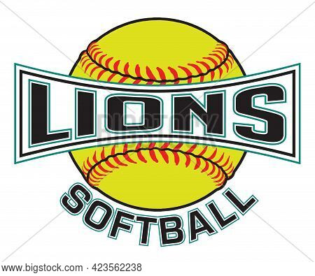 Lions Softball Graphic Is A Sports Design Which Includes A Softball And Text And Is Perfect For Your