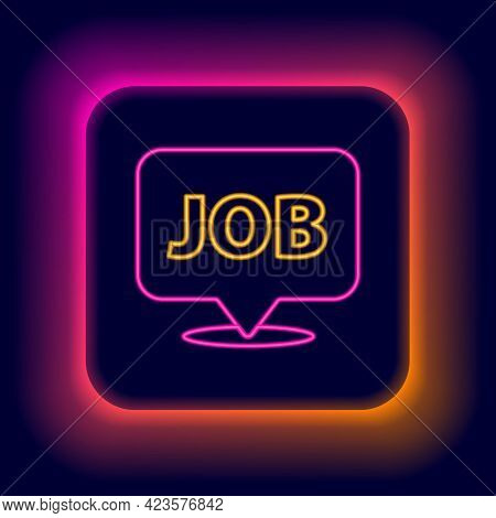 Glowing Neon Line Speech Bubble With Job Icon Isolated On Black Background. Recruitment Or Selection