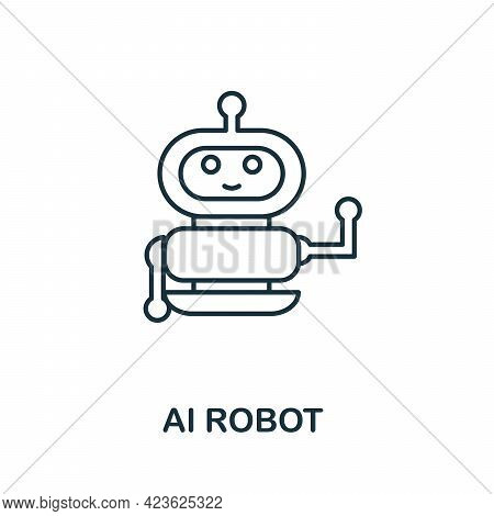 Ai Robot Line Icon. Creative Outline Design From Artificial Intelligence Icons Collection. Thin Ai R