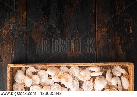 Frozen Peeled Boiled Prawns Set, In Wooden Box, On Old Dark  Wooden Table, Top View Flat Lay, With C