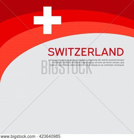 Abstract Waving Switzerland Flag. Creative Background For The Design Of Patriotic Swiss Holiday Card