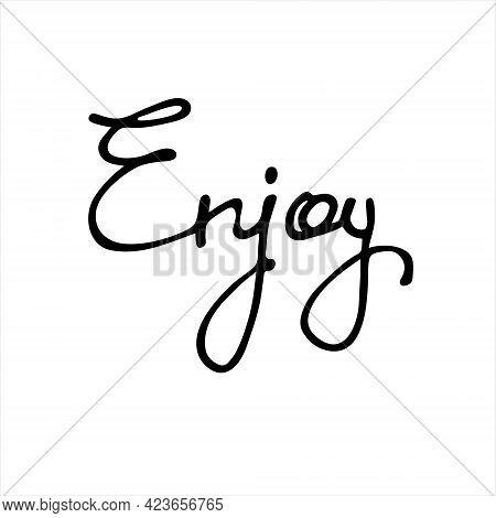 Enjoy. Isolated Handwritten Word. Continuous Script Cursive