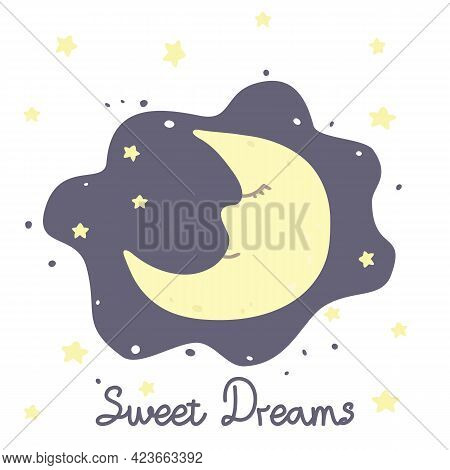 Vector Illustration With Cartoon Crescent, Stars And Inscription Sweet Dreams On White Background. F