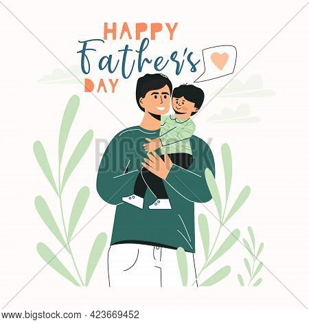 Happy Fathers Day Greeting Card Template With Cute Characters Of Daddy With Child. Dad Holding His S