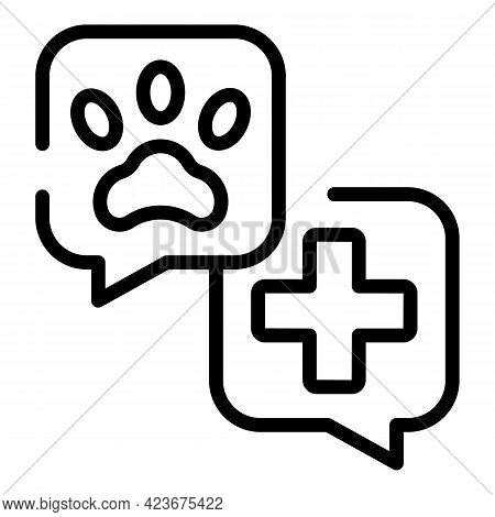 Veterinary Clinic Chat Icon. Outline Veterinary Clinic Chat Vector Icon For Web Design Isolated On W