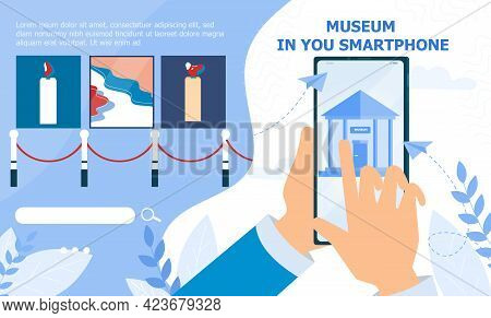 Hand Holding Smartphone With Online Museum Application. Concept Of Interactive Museum Exhibition, Ar