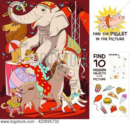 Circus Show With Elephant, Clown, Dog, Lion And Donkey. Find Piglet. Find 10 Hidden Objects In The P