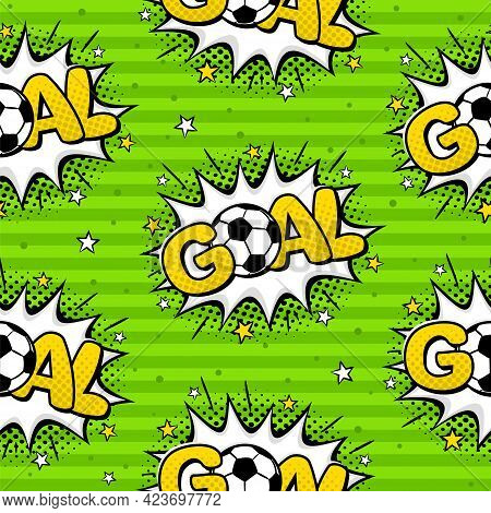 Seamless Pattern With Soccer Ball And Comic Goal On A Green Field. Football Balls In Explosion And S