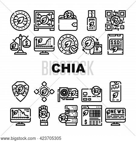 Chia Cryptocurrency Collection Icons Set Vector. Chia Cryptocurrency Blockchain And Mining, Monitori
