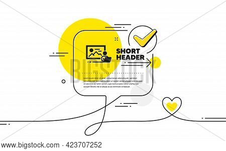 Photo Studio Simple Icon. Continuous Line Check Mark Chat Bubble. Image Photography Sign. Picture Pl