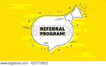 Referral Program Text. Alert Megaphone Yellow Chat Banner. Refer A Friend Sign. Advertising Referenc