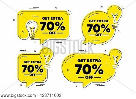 Get Extra 70 Percent Off Sale. Idea Yellow Chat Bubbles. Discount Offer Price Sign. Special Offer Sy
