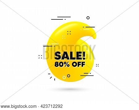 Sale 80 Percent Off Discount. Yellow 3d Quotation Bubble. Promotion Price Offer Sign. Retail Badge S