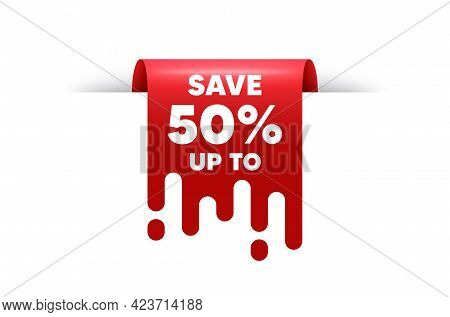 Save Up To 50 Percent. Red Ribbon Tag Banner. Discount Sale Offer Price Sign. Special Offer Symbol.