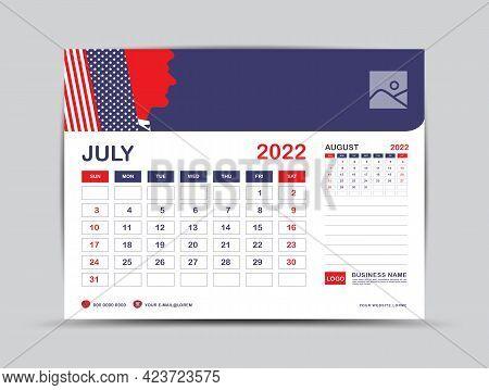 Calendar 2022 Design, July Month Template, Desk Calendar 2022 Layout, Usa Flag Background Concept, A