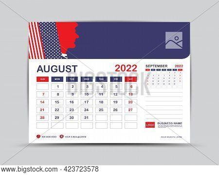 Calendar 2022 Design, August Month Template, Desk Calendar 2022 Layout, Usa Flag Background Concept,