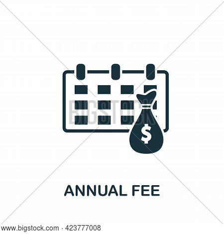 Annual Fee Icon. Simple Creative Element. Filled Monochrome Annual Fee Icon For Templates, Infograph