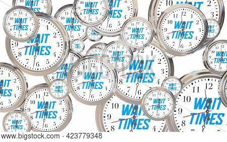 Wait Times Clocks Line Queue Waiting for Your Turn 3d Illustration