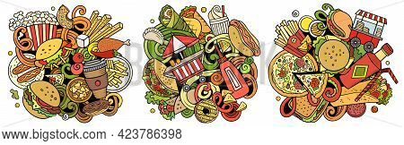 Fastfood Cartoon Vector Doodle Designs Set. Colorful Detailed Compositions With Lot Of Street Food O