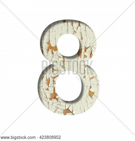 Rustic Font. Digit Eight, 8 Cut Out Of Paper On The Background Of Old Rustic Wall With Peeling Paint