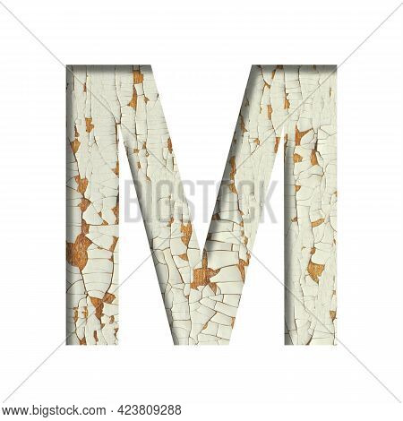 Rustic Font. The Letter M Cut Out Of Paper On The Background Of Old Rustic Wall With Peeling Paint A