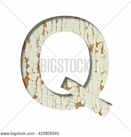 Rustic Font. The Letter Q Cut Out Of Paper On The Background Of Old Rustic Wall With Peeling Paint A