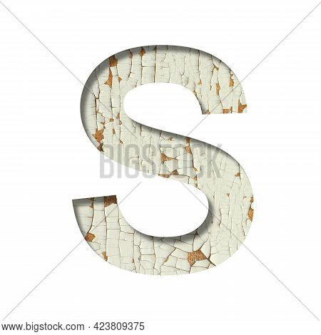 Rustic Font. The Letter S Cut Out Of Paper On The Background Of Old Rustic Wall With Peeling Paint A