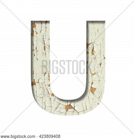 Rustic Font. The Letter U Cut Out Of Paper On The Background Of Old Rustic Wall With Peeling Paint A