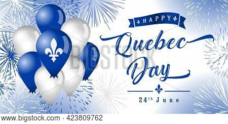 Happy Quebec Day Creative Greetings. Isolated Abstract Graphic Design Template. Quebec's National Ho