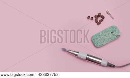 Nail Tool. Cutters For Hardware Pedicure. Accessories And Nail Tool On Yellow Background. Milling Cu