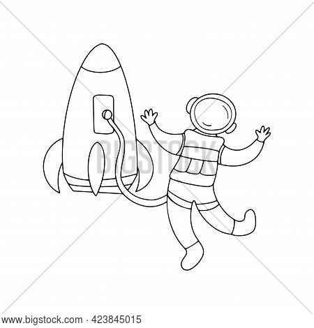 Astronaut In Space Next To A Rocket. Travel In A Spaceship To The Universe. Black And White Vector I
