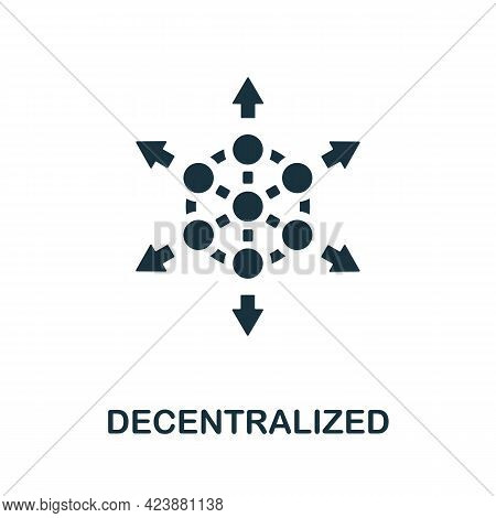 Decentralized Icon. Simple Creative Element. Filled Monochrome Decentralized Icon For Templates, Inf