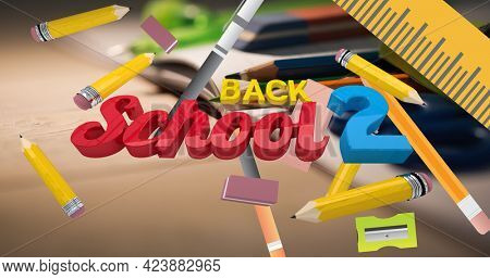 Composition of text back 2 school with floating pencils and stationery over pencils on desk. school, education and study concept digitally generated image.