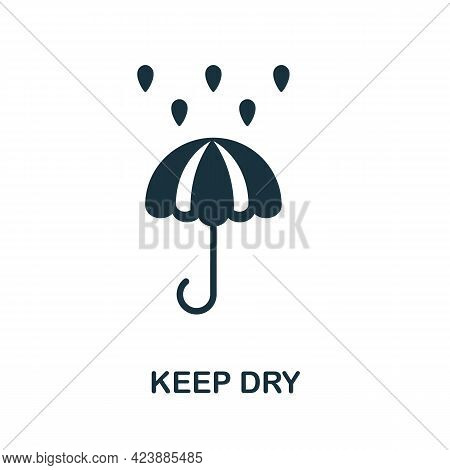 Keep Dry Icon. Monochrome Simple Element From Packaging Collection. Creative Keep Dry Icon For Web D